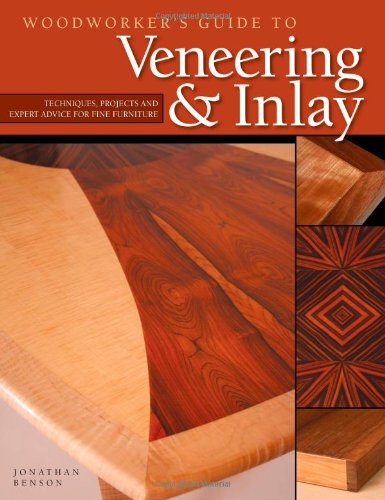 Woodworker's Guide to Veneering & Inlay book